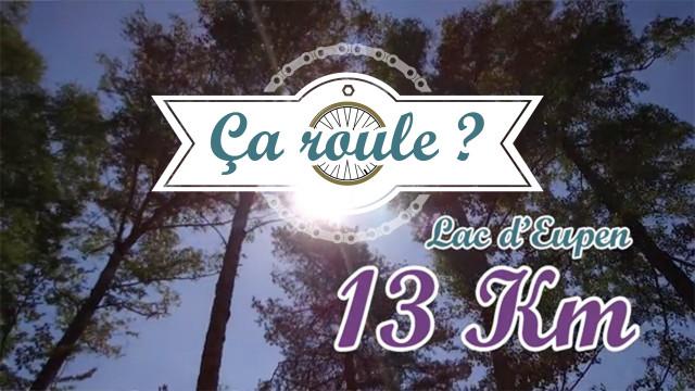 Ça Roule #1 - Autour du Lac d'Eupen !