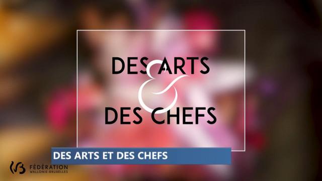 """Capsules vidéo : """"Des Arts et des Chefs"""""""