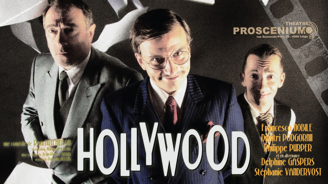 """Hollywood"" au Proscenium"