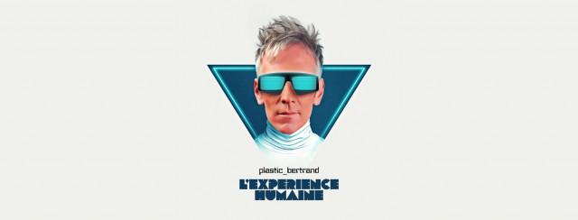 """""""L'expérience humaine"""", le dixième album de Plastic Bertrand"""