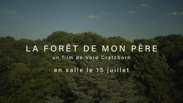 """""""La forêt de mon père"""", le 1er long métrage de Véro Cratzborn"""