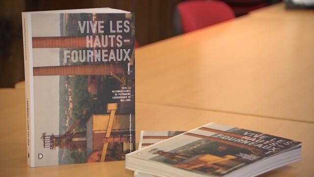 """Livre :  """"Vive les hauts-fourneaux"""" et le débat sur leur conservation"""