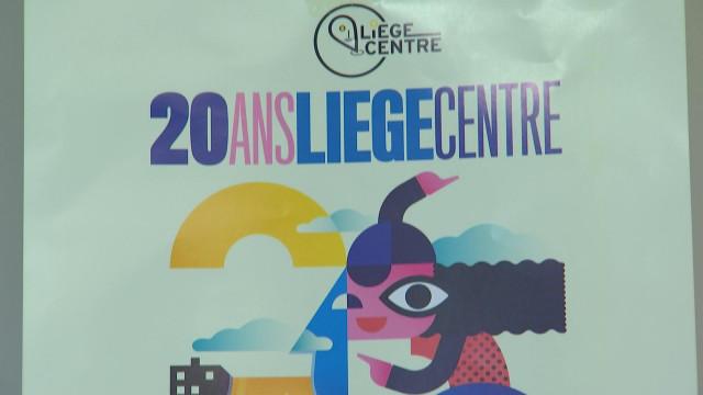 L'ASBL Liège Centre fêtera ses 20 ans au...centre-ville!