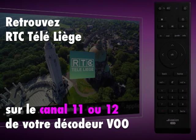 Retrouvez RTC Télé Liège sur le canal 11 ou 12 sur VOO