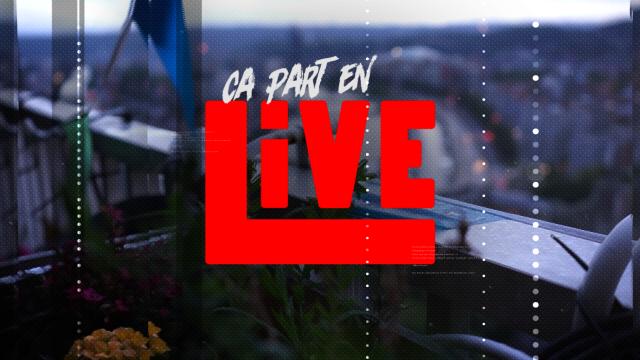 Ca part en Live