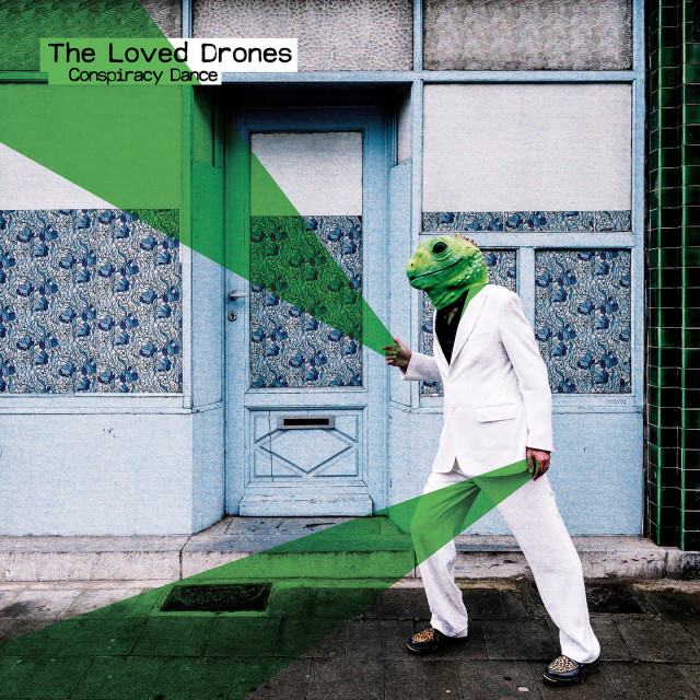 Conspiracy Dance : le nouvel album de The Loved Drones