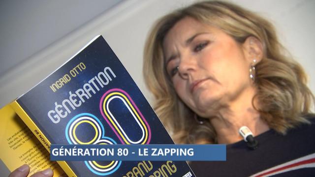 Livre : Génération 80  Le Zapping