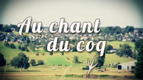 Au Chant du coq n°6 - Les circuits courts.
