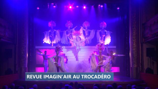 Imagin'air, la nouvelle revue du Trocadéro