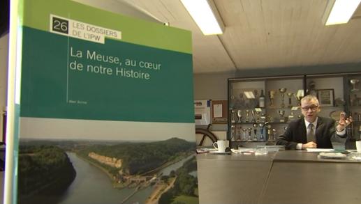 La Meuse, au coeur de notre histoire