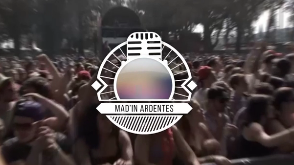 Mad'In Ardentes : 06 juillet 2017