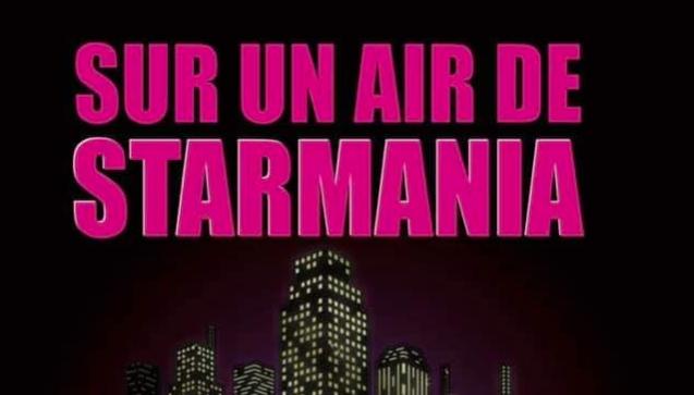 Sur un air de Starmania au Trocadéro