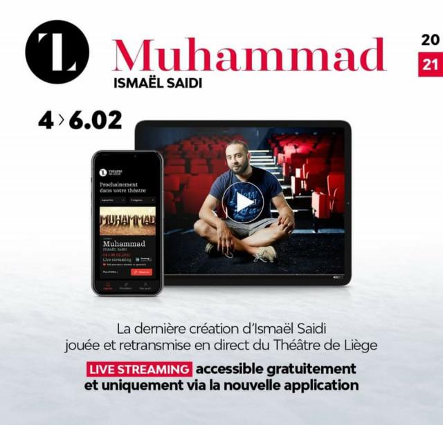 """Théâtre de Liège : """"Muhammad"""" d'ismaël Saïdi pour lancer son appli"""