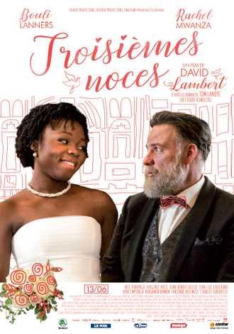 Troisièmes noces : une comédie dramatique avec Bouli Lanners