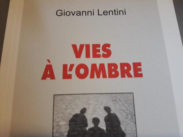 Vies à l'ombre, le nouveau roman de Giovanni Lentini